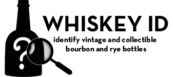 whiskey id – identify vintage and collectible bourbon and rye bottles